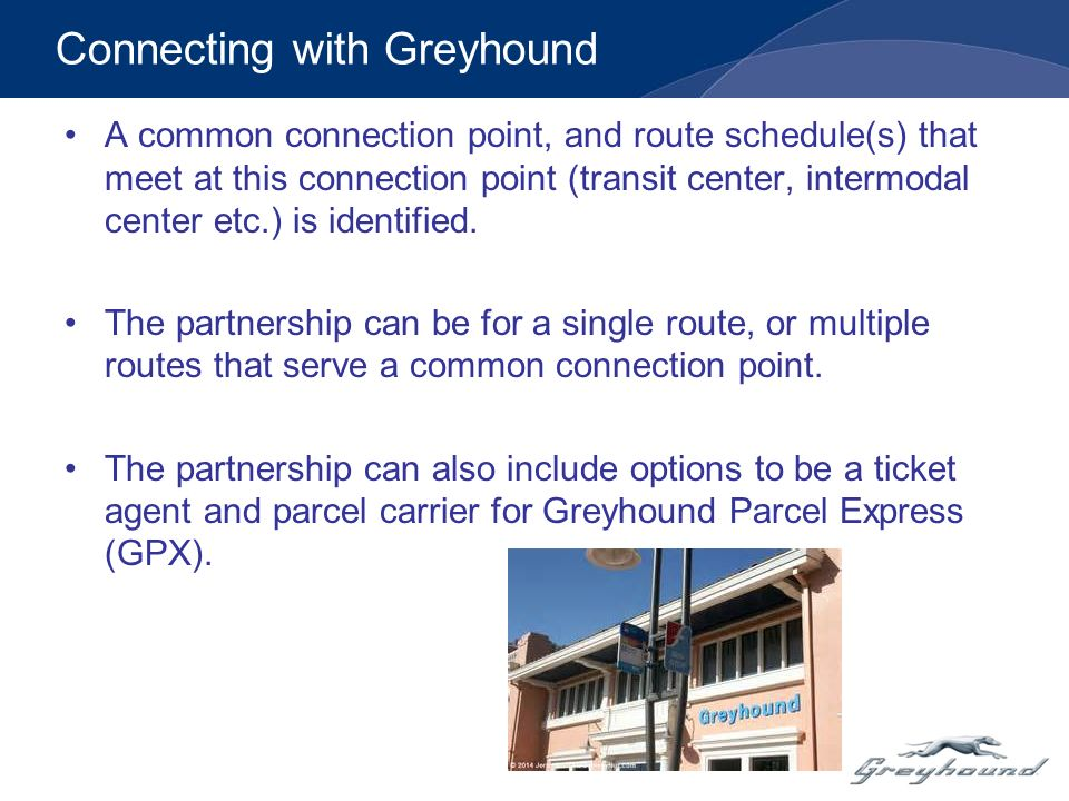 Connecting with Greyhound CalACT Conference April 15, ppt download