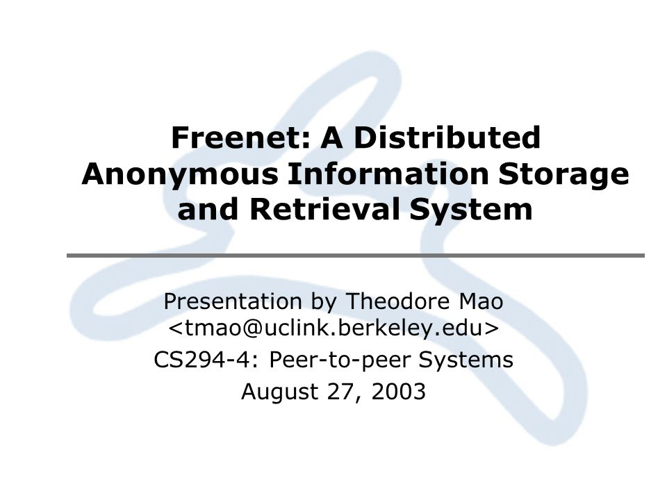 Freenet: A Distributed Anonymous Information Storage and