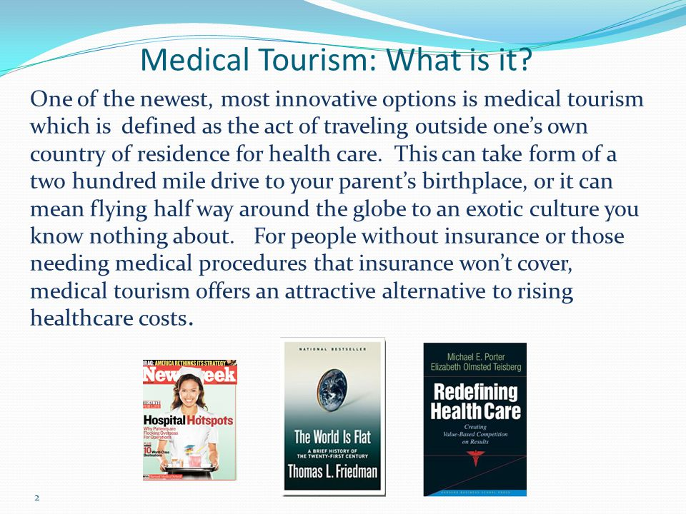 medical tourism and surgical trip tom hamilton ppt download2 medical tourism what is it