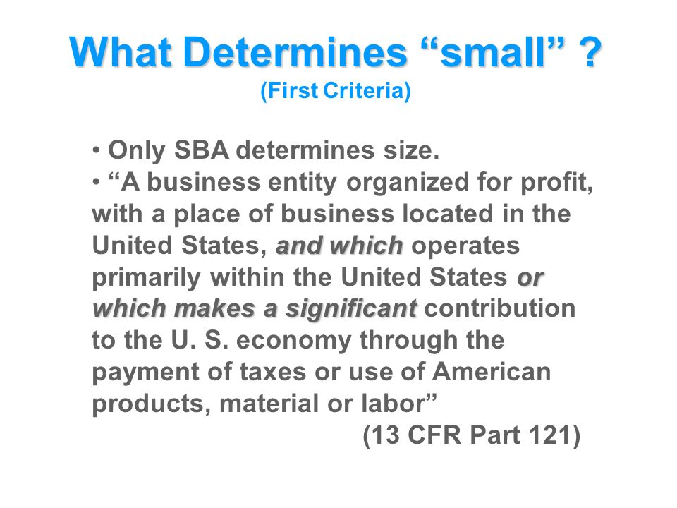 Only SBA determines size.