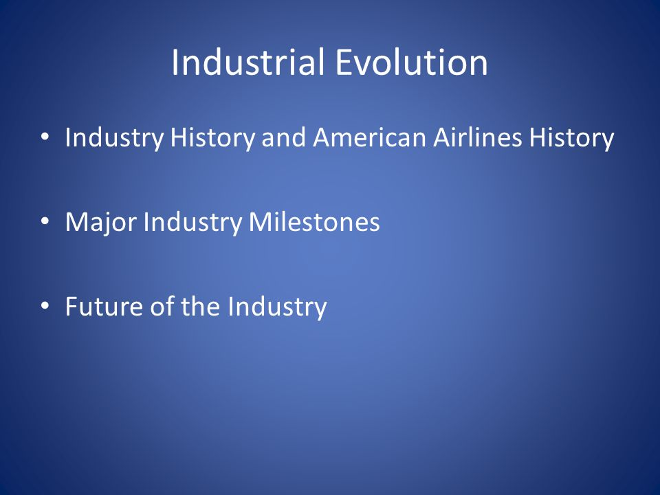 Industrial Analysis The Airline Industry  Industrial Evolution