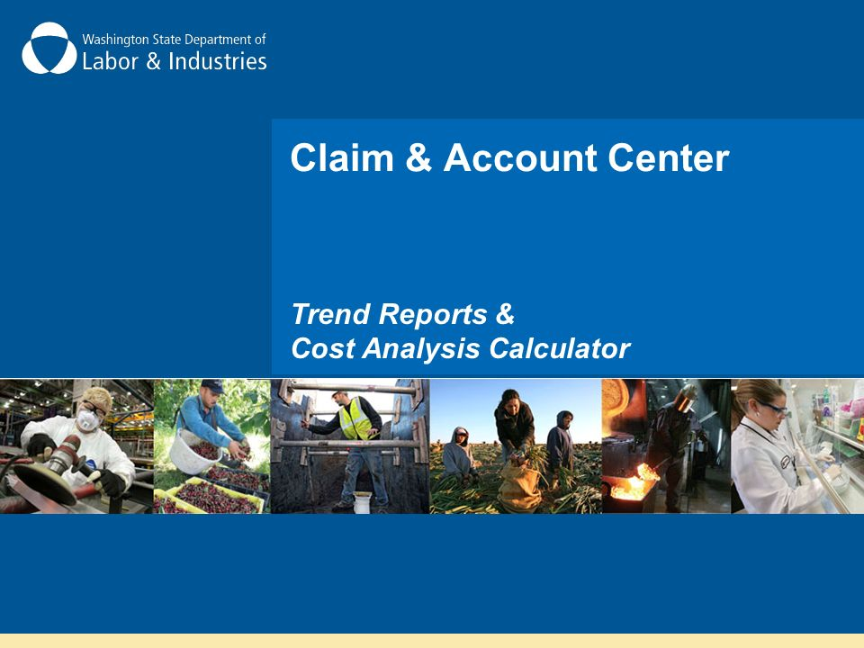 Claim & Account Center Trend Reports & Cost Analysis Calculator