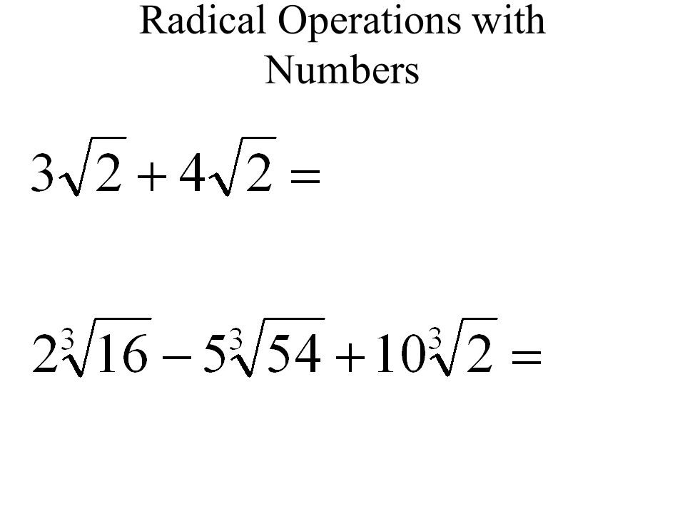 Radical Operations with Numbers