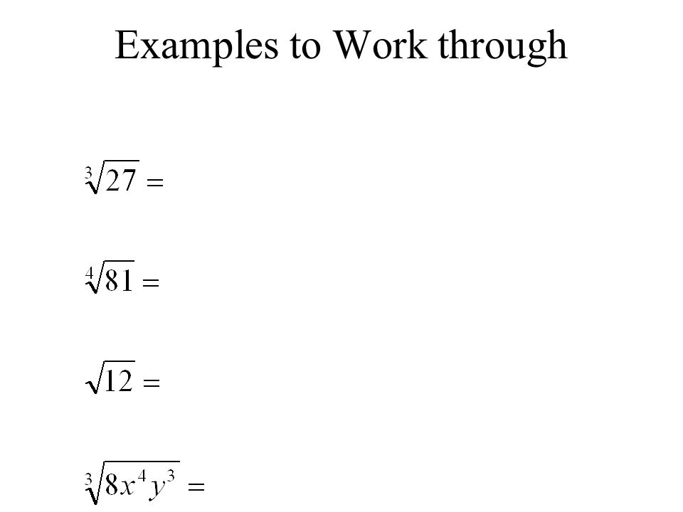 Examples to Work through