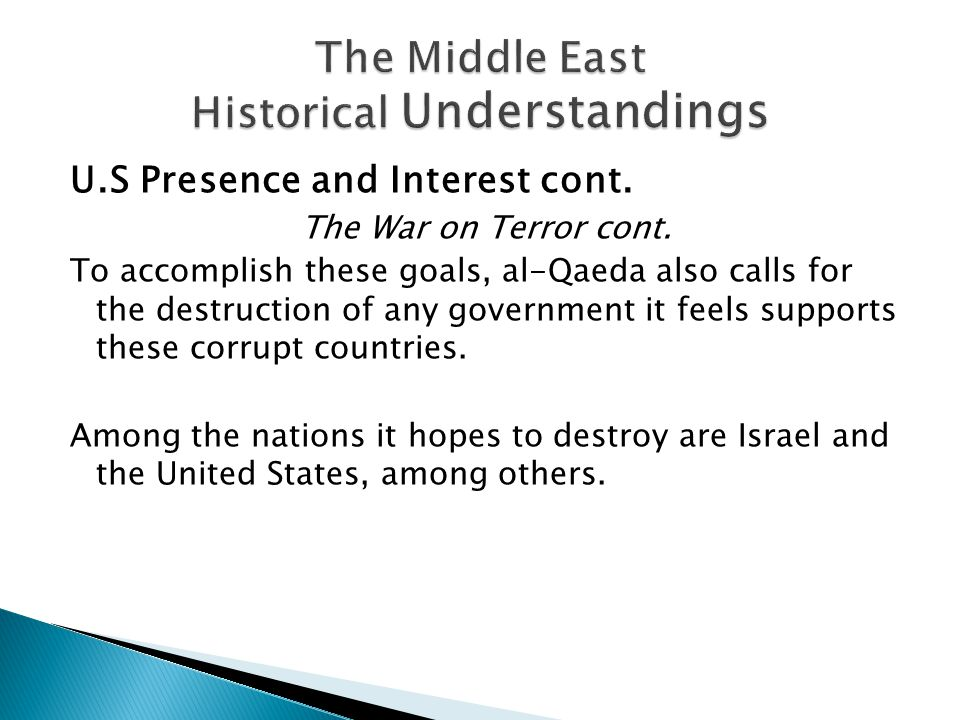 U.S Presence and Interest cont. The War on Terror cont.