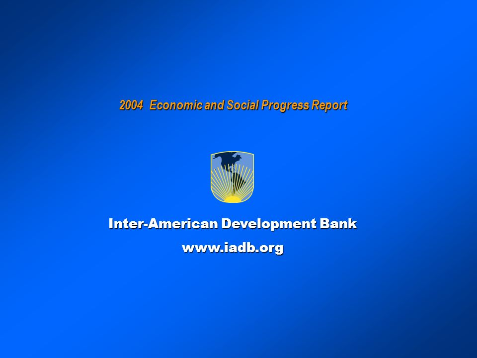 2004 Economic and Social Progress Report Inter-American Development Bank