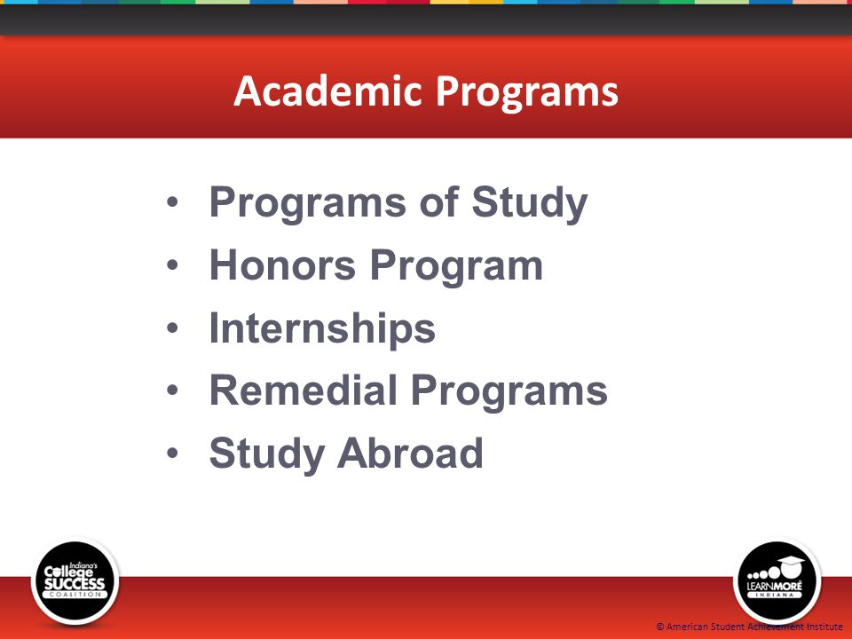 © American Student Achievement Institute Academic Programs Programs of Study Honors Program Internships Remedial Programs Study Abroad