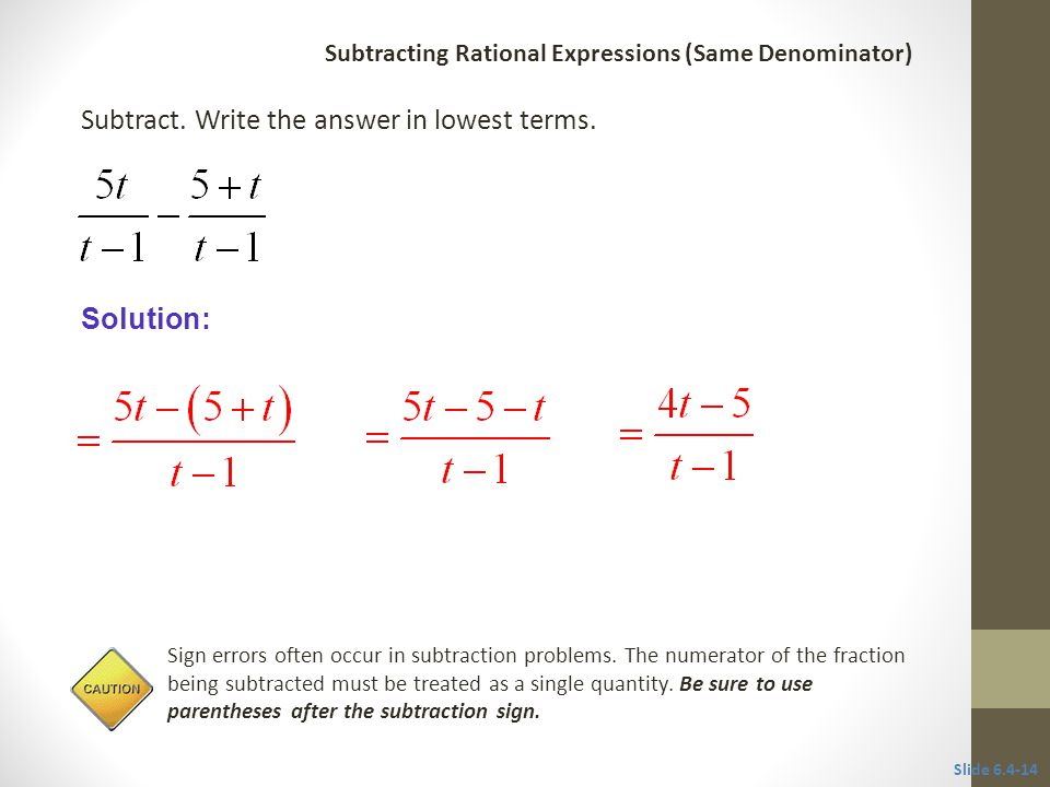 Solution: Sign errors often occur in subtraction problems.