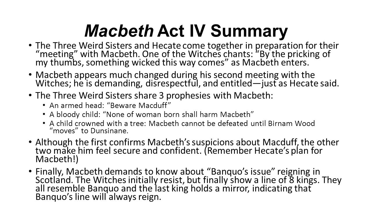 1 Macbeth Act IV ...