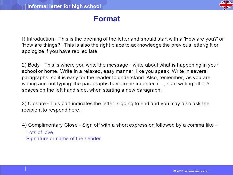 Informal letter for high school © 2014 wheresjenny com  - ppt download
