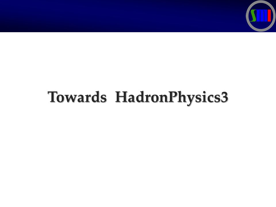 Towards HadronPhysics3