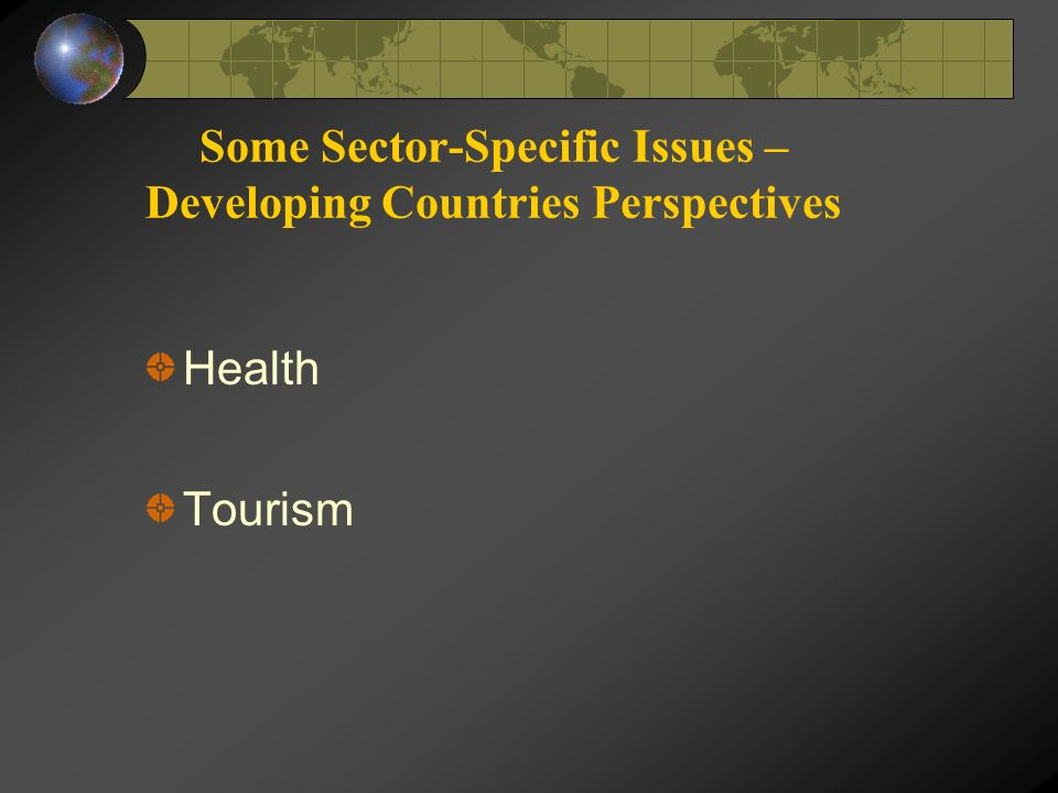 Some Sector-Specific Issues – Developing Countries Perspectives Health Tourism