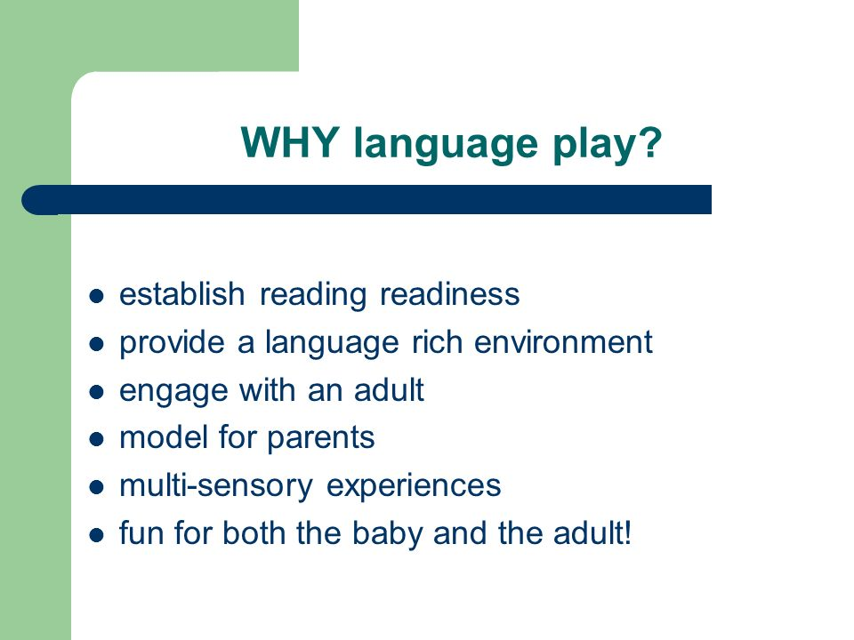 WHY language play.