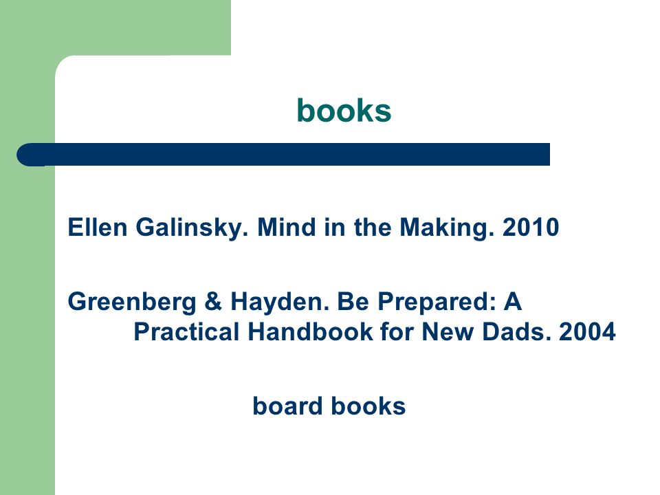 books Ellen Galinsky. Mind in the Making Greenberg & Hayden.