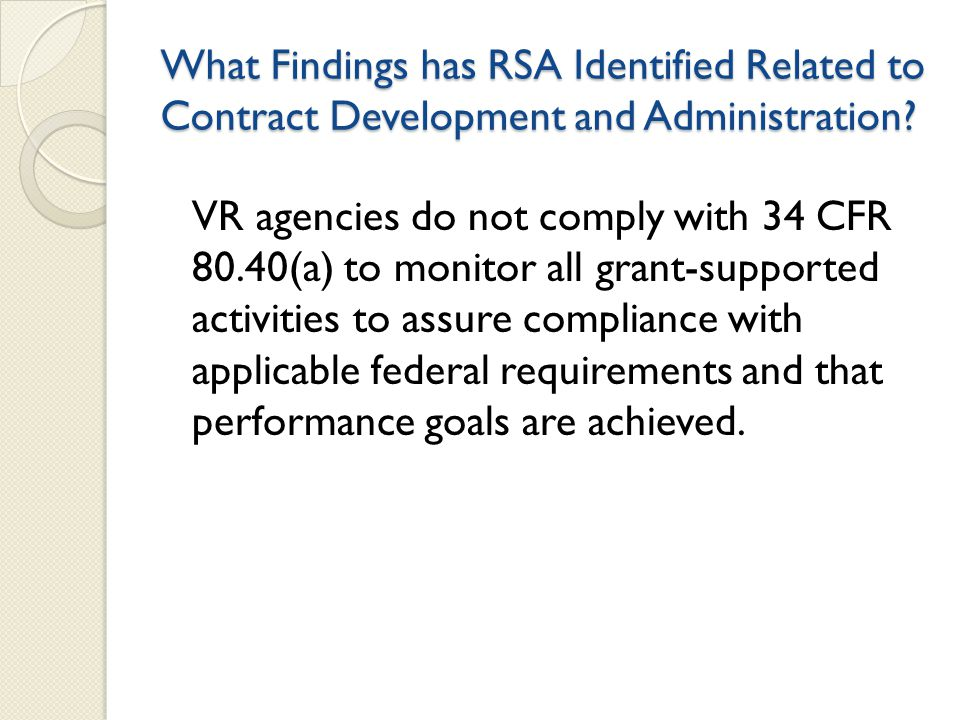 What Findings has RSA Identified Related to Contract Development and Administration.