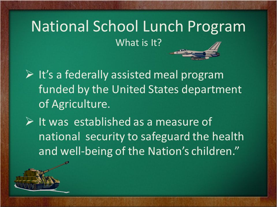 National School Lunch Program What is It.