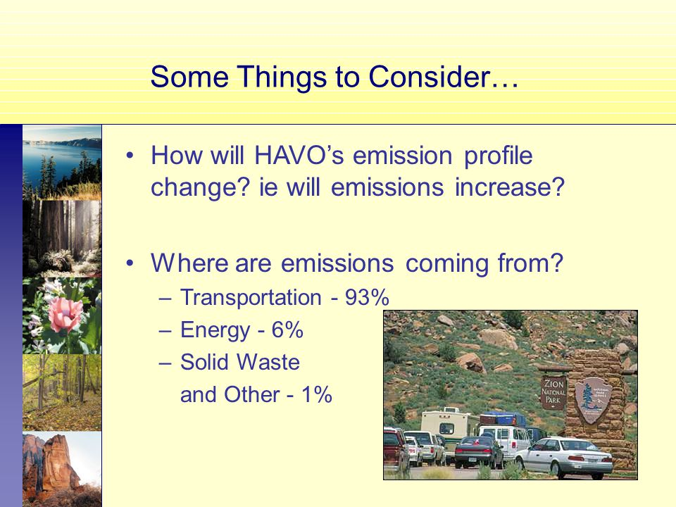 Some Things to Consider… How will HAVO's emission profile change.