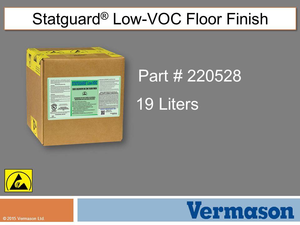1 2017 Vermason Ltd Statguard Low Voc Floor Finish