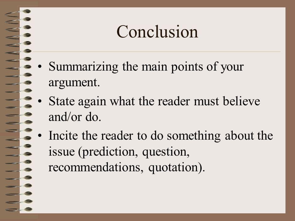 Conclusion Summarizing the main points of your argument.