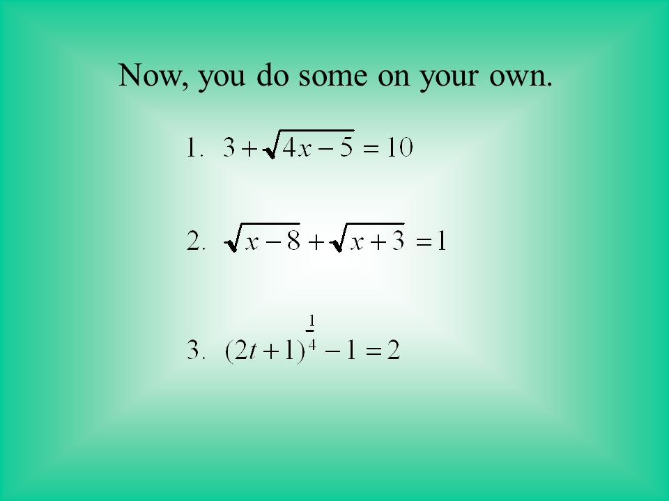 Check: y=3 Substitute into the original equation.