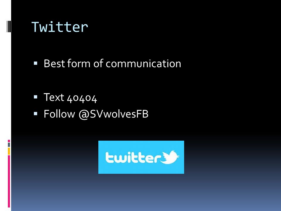 Twitter  Best form of communication  Text 