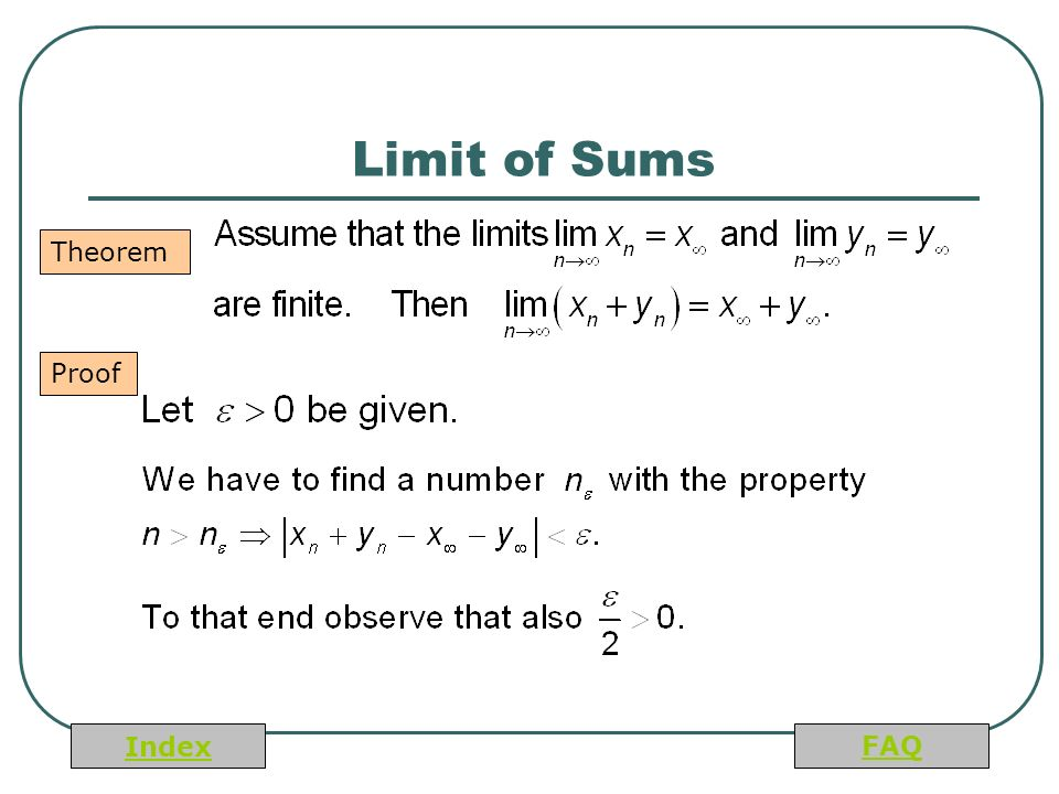 Index FAQ Limit of Sums Theorem Proof