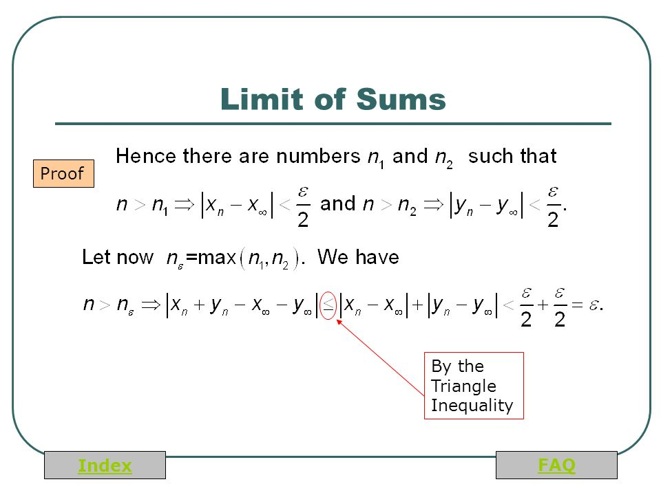 Index FAQ Limit of Sums Proof By the Triangle Inequality