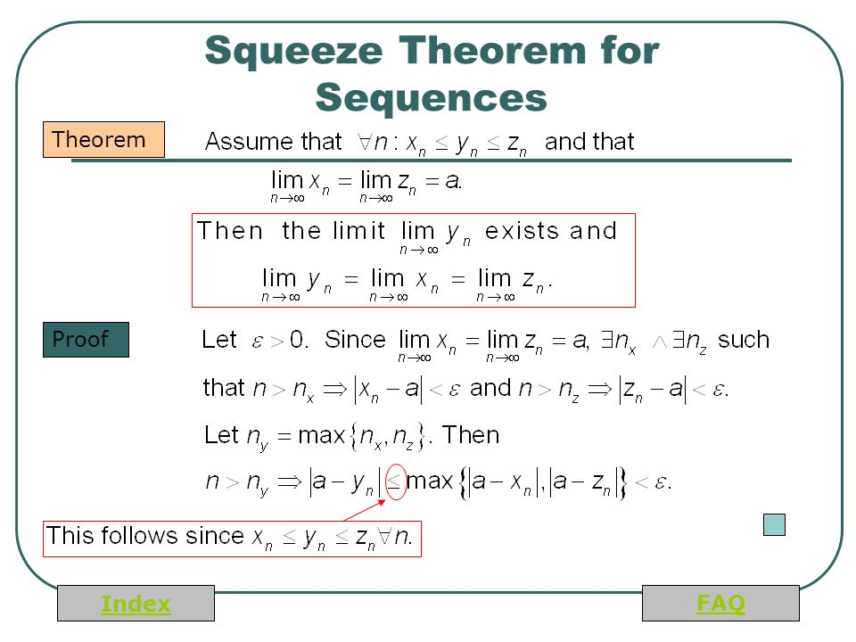Index FAQ Squeeze Theorem for Sequences Theorem Proof