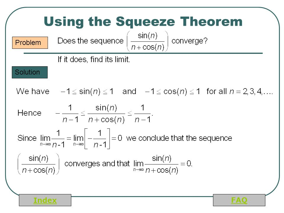 Index FAQ Using the Squeeze Theorem Problem Solution