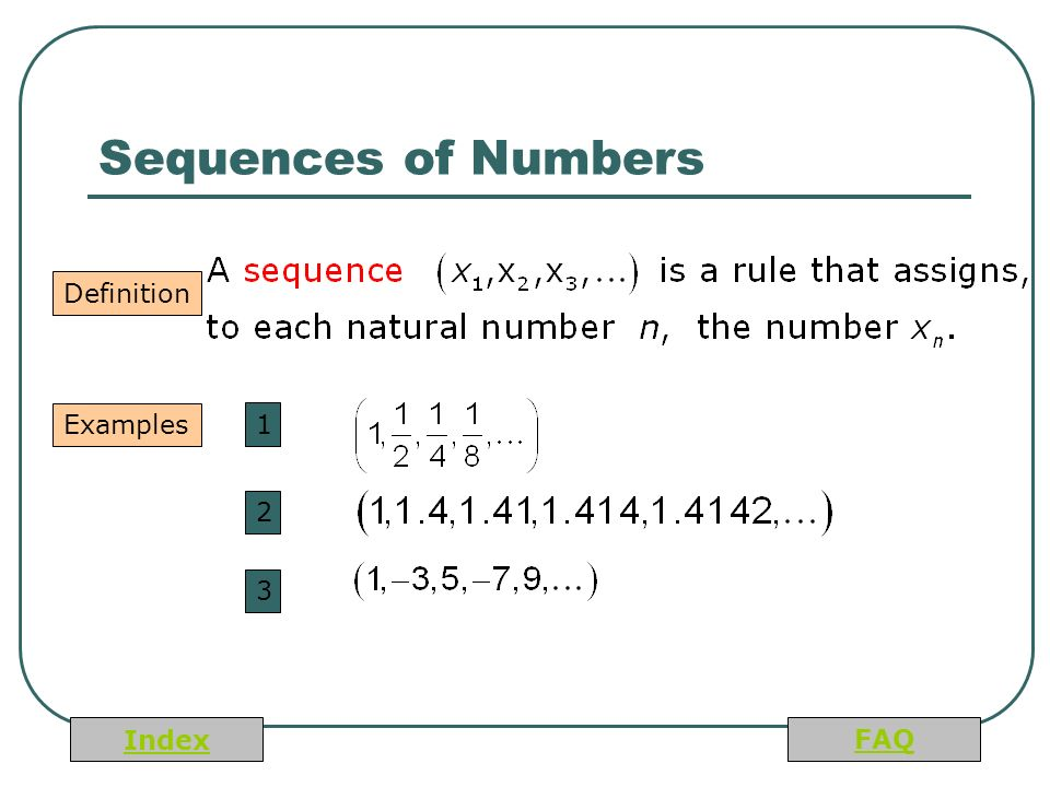 Index FAQ Sequences of Numbers Definition Examples 1 2 3