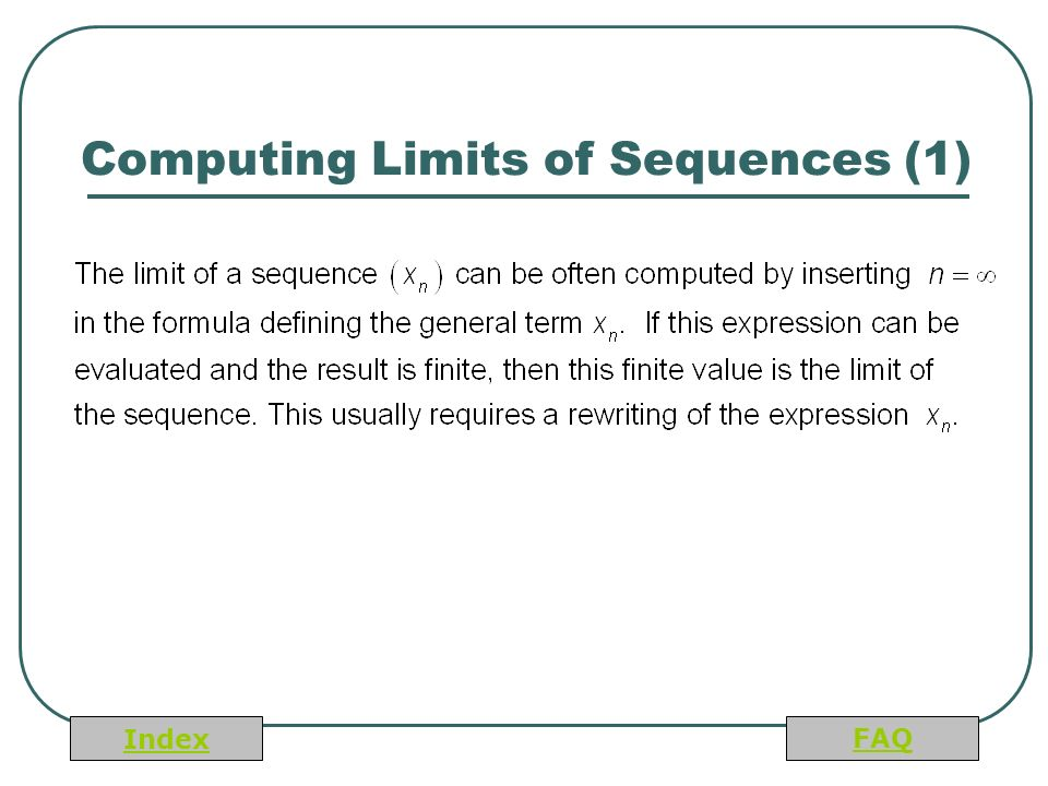 Index FAQ Computing Limits of Sequences (1)
