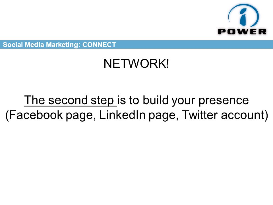 Social Media Marketing: CONNECT NETWORK.