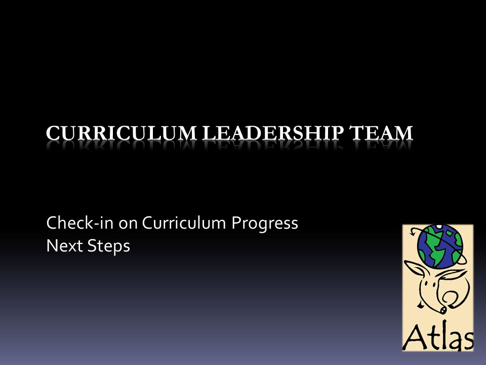 Check-in on Curriculum Progress Next Steps