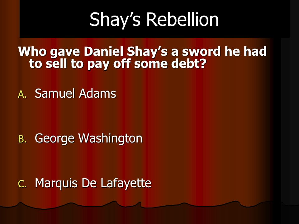 Who gave Daniel Shay's a sword he had to sell to pay off some debt.