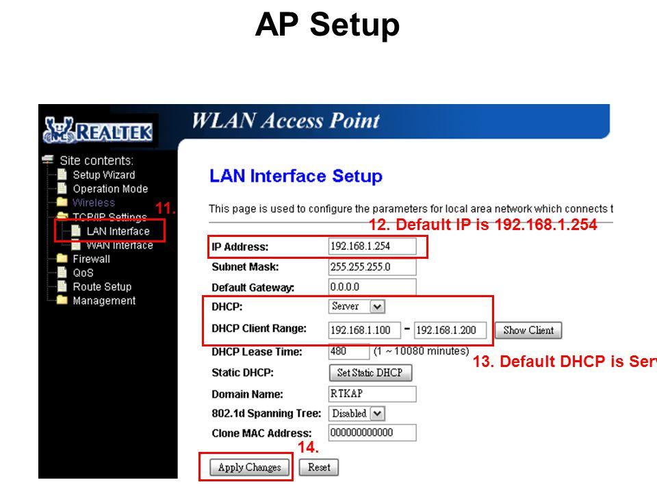 AP (Access Point) Client Operation Mode : Bridge Mode: AP IP