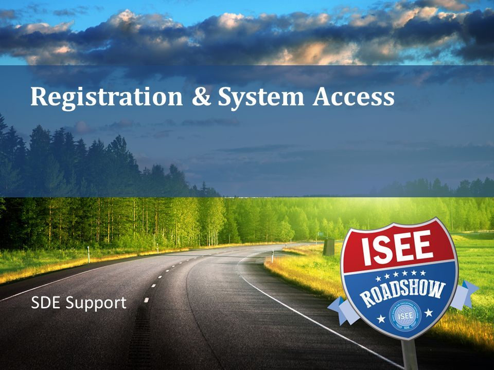 Registration & System Access SDE Support