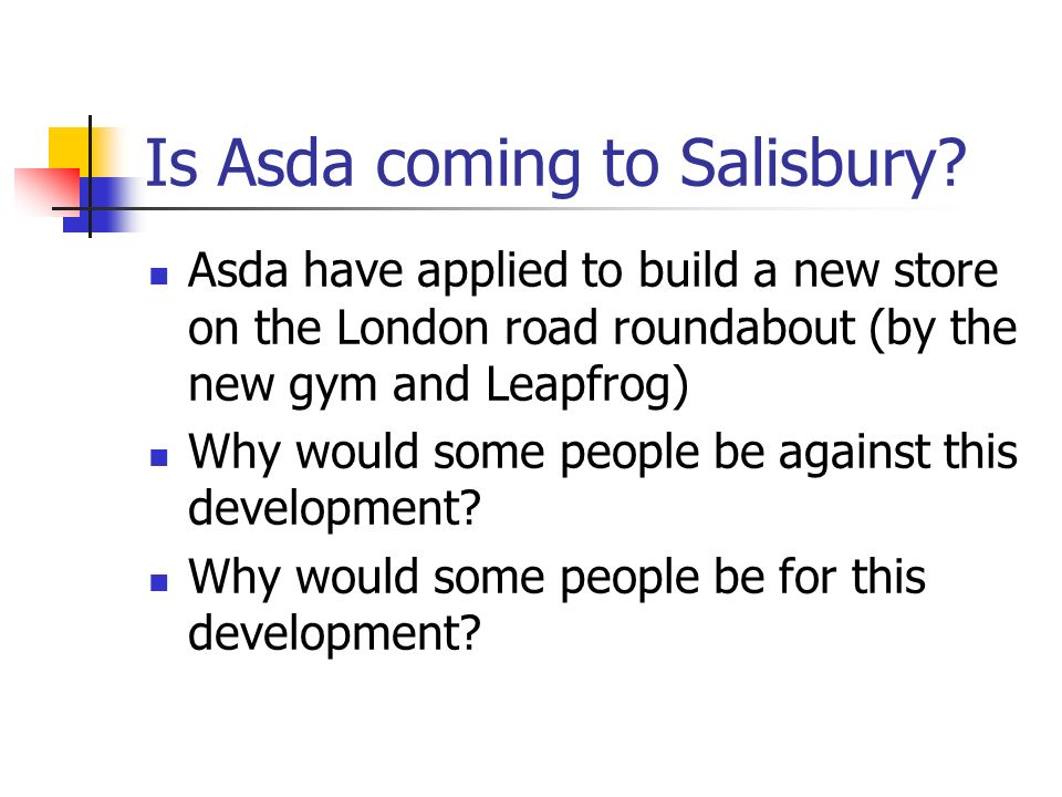 Is Asda coming to Salisbury.