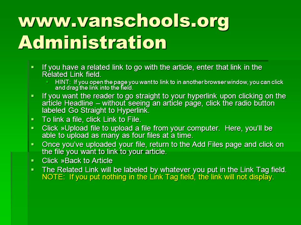Administration  If you have a related link to go with the article, enter that link in the Related Link field.