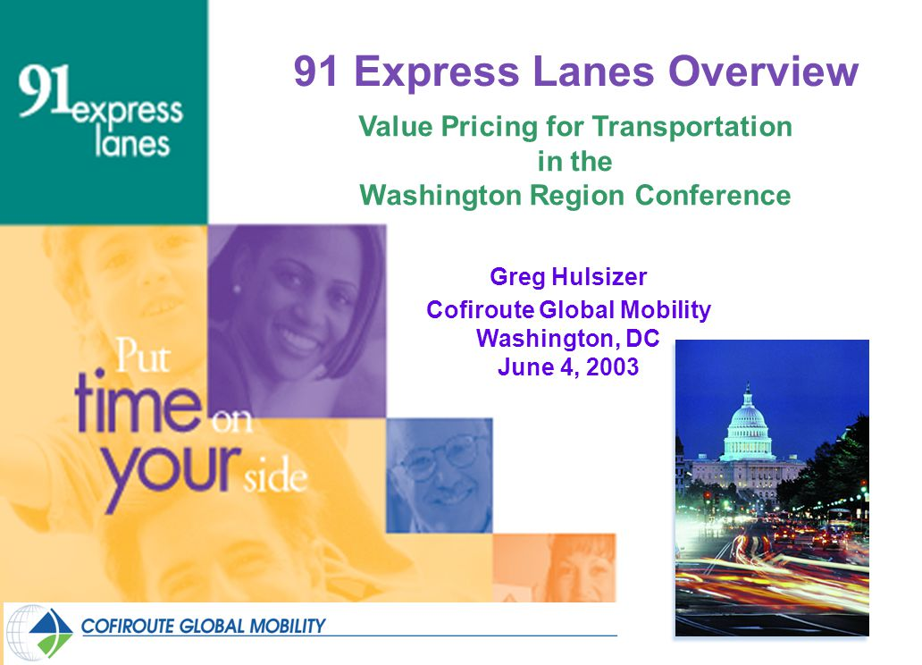 91 Express Lanes Overview Value Pricing for Transportation