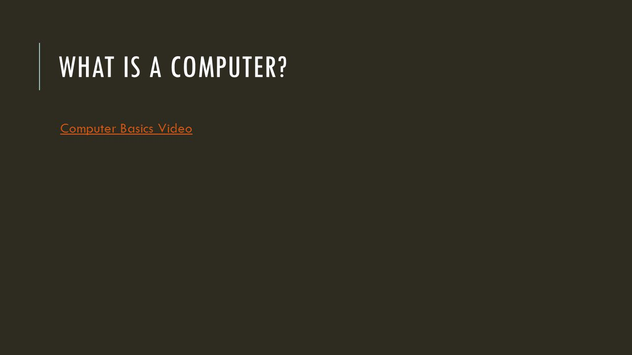WHAT IS A COMPUTER Computer Basics Video