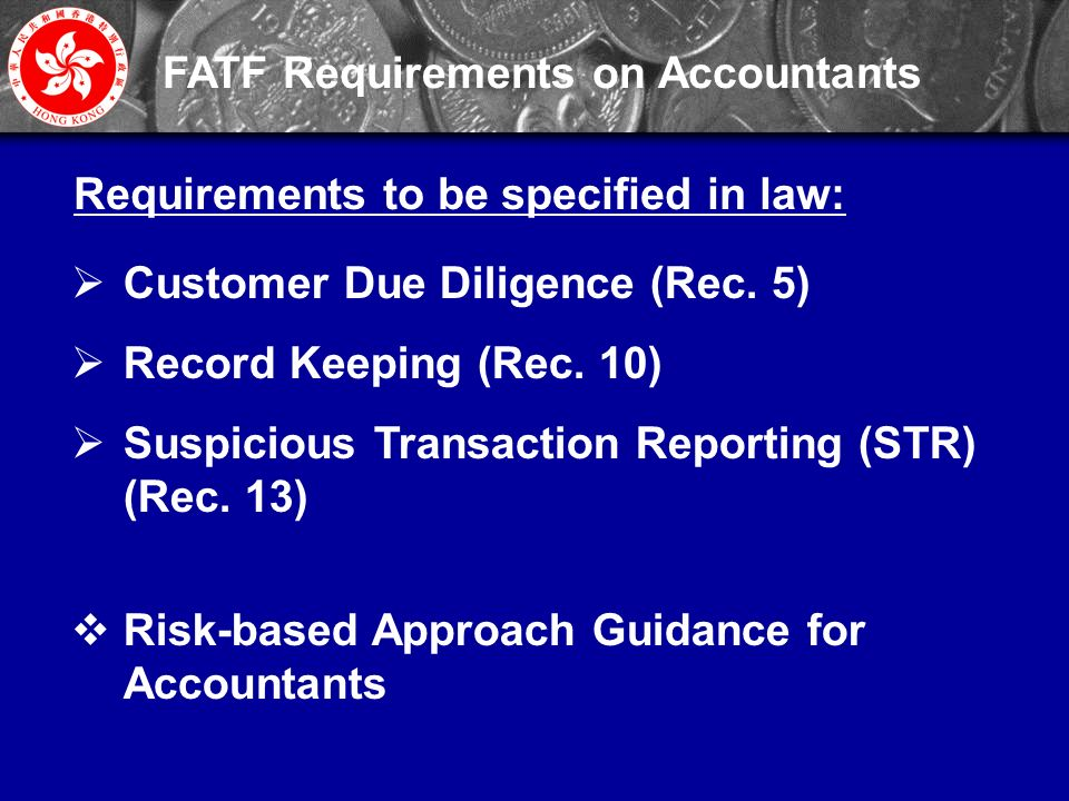 10 FATF Requirements on Accountants  Customer Due Diligence (Rec.