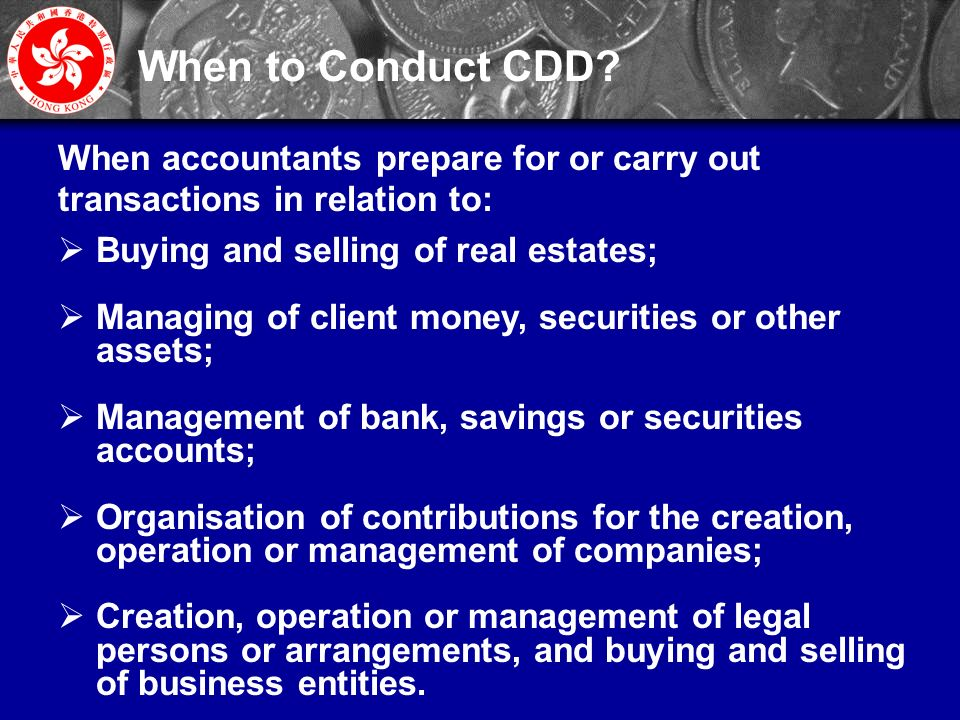 11 When to Conduct CDD.