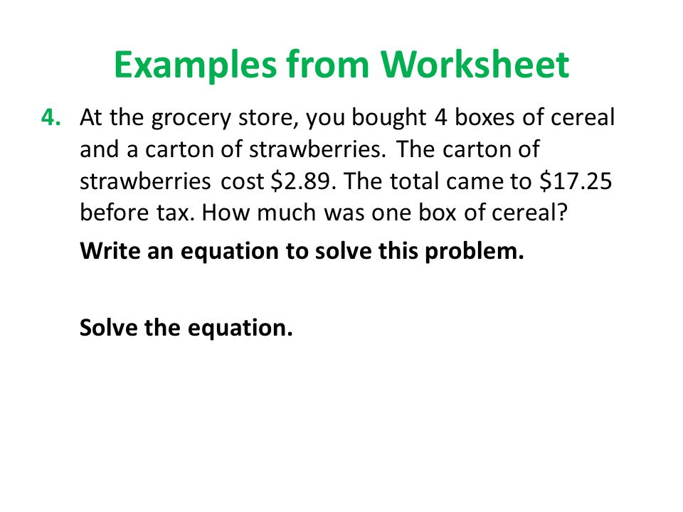 Solve The Equation Examples From Worksheet 4 At Grocery You Bought Bo Of Cereal