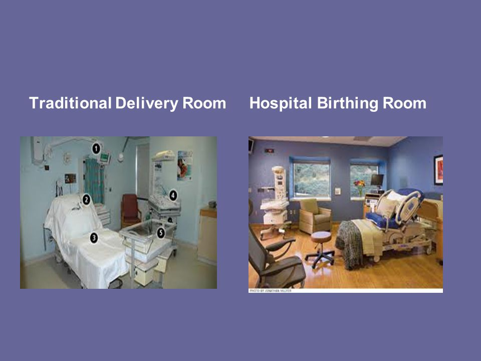 Traditional Delivery RoomHospital Birthing Room