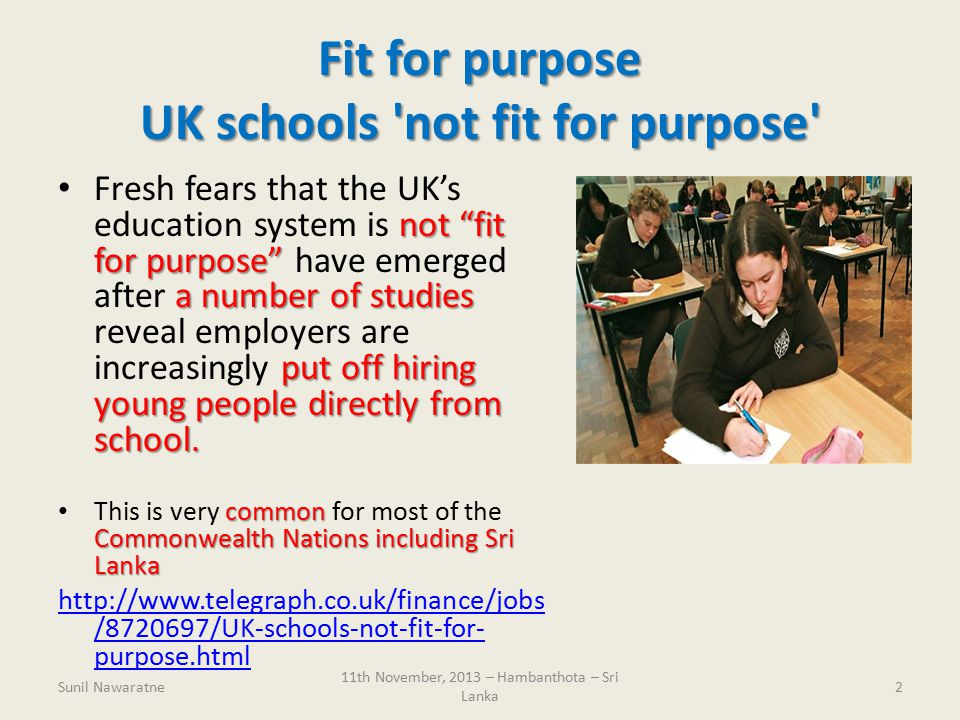 Quality Education: fit for purpose 11 th November, 2013