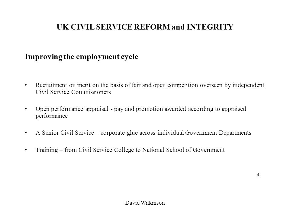 David Wilkinson Uk Civil Service Reform And Integrity Report On The Organisation Of The Permanent Civil Service 1854 Entry By Competitive Examination Ppt Download