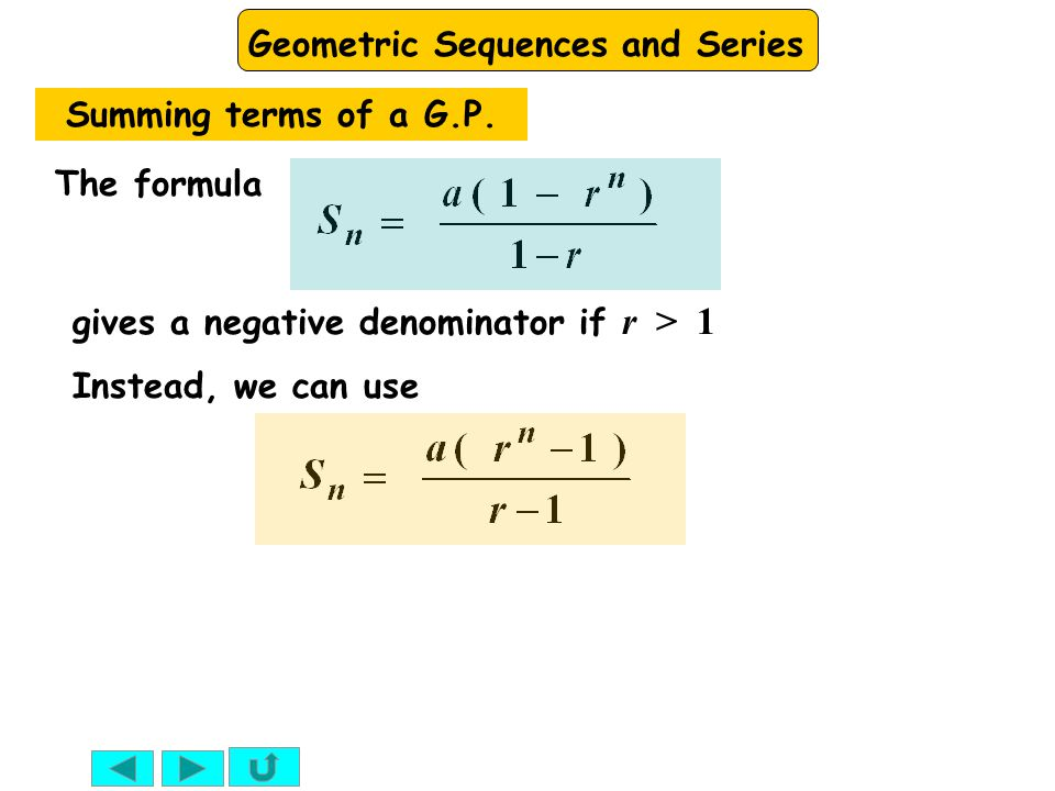 sequences geometric progression and sequence Definition of geometric sequences a geometric progression, also known as a geometric sequence, is an ordered list of numbers in which each term after the first is found by multiplying the previous one by a fixed non-zero number called the common ratio [latex]r[/latex.
