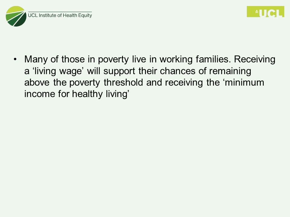 Many of those in poverty live in working families.