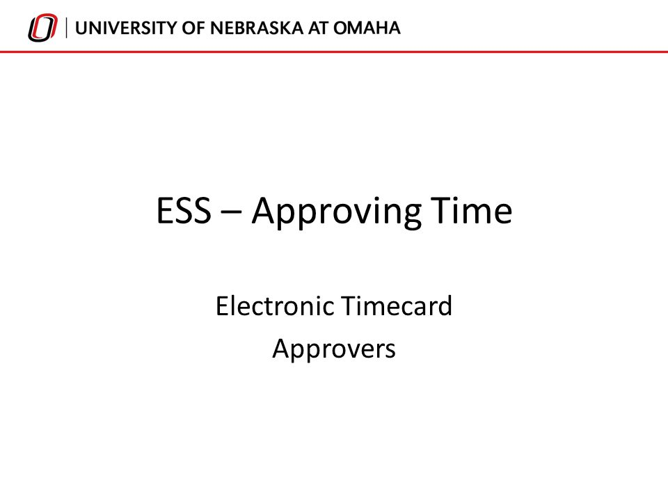 1 ess approving time electronic timecard approvers - Electronic Time Card
