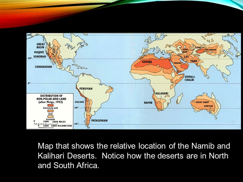 Map that shows the relative location of the Namib and Kalihari Deserts.